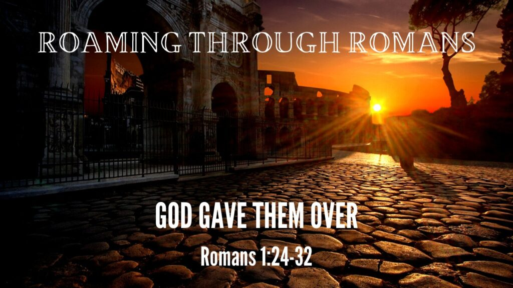 God Gave Them Over | Romans 1:24-32 | Mountain View Baptist Church, Lakeside, Cape Town