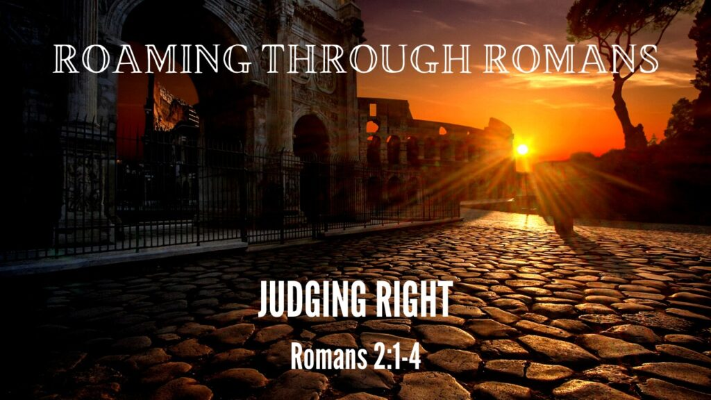 Judging Right | Romans 2:1-4 | Mountain View Baptist Church, Lakeside, Cape Town