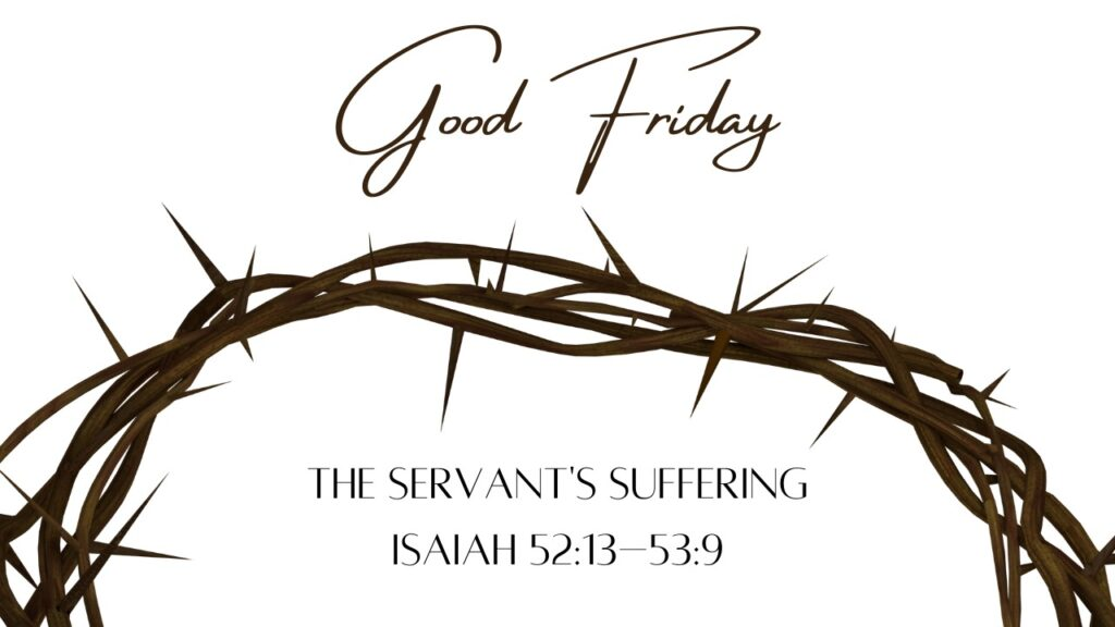 The Servant's Suffering | Isaiah 52:13 – 53:9 | Mountain View Baptist Church, Lakeside, Cape Town